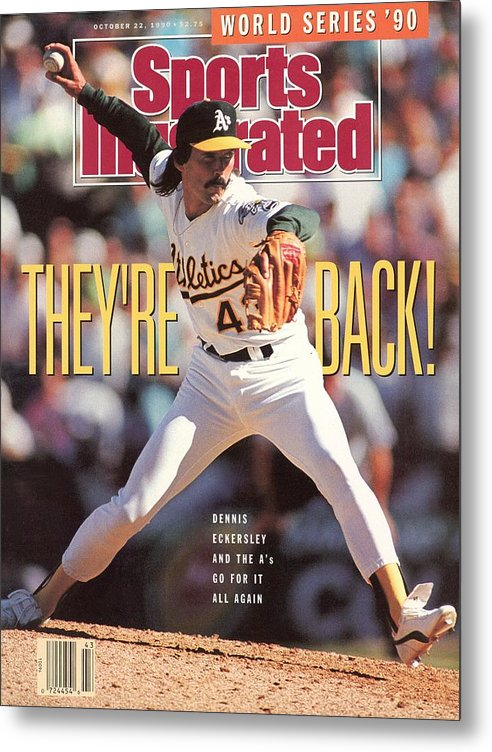 Playoffs Metal Print featuring the photograph Oakland Athletics Dennis Eckersley, 1990 Al Championship Sports Illustrated Cover by Sports Illustrated