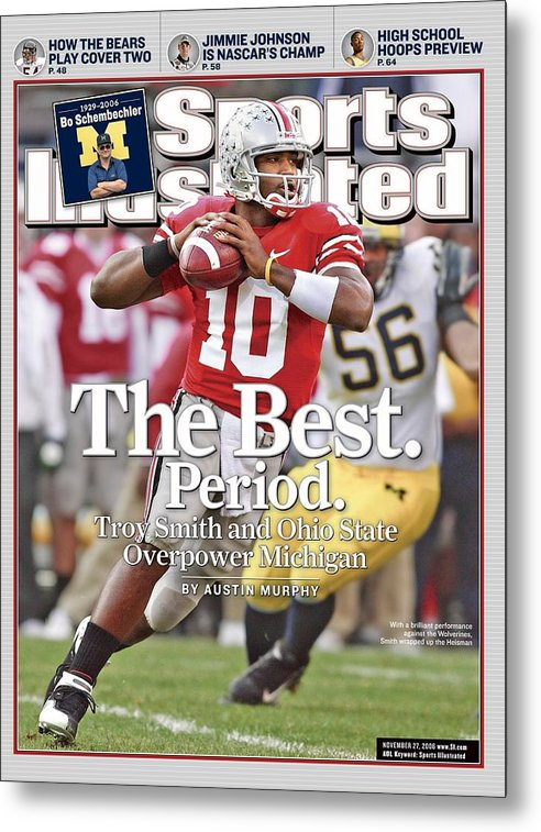 Magazine Cover Metal Print featuring the photograph Ohio State Qb Troy Smith... Sports Illustrated Cover by Sports Illustrated