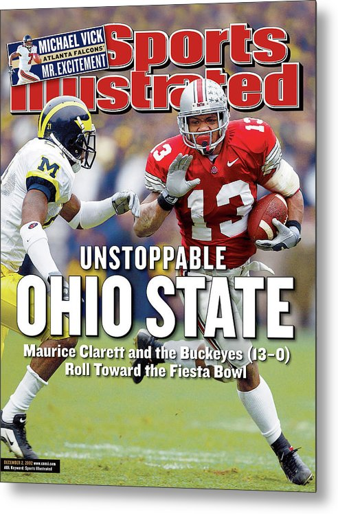 Sports Illustrated Metal Print featuring the photograph Ohio State University Maurice Clarett Sports Illustrated Cover by Sports Illustrated