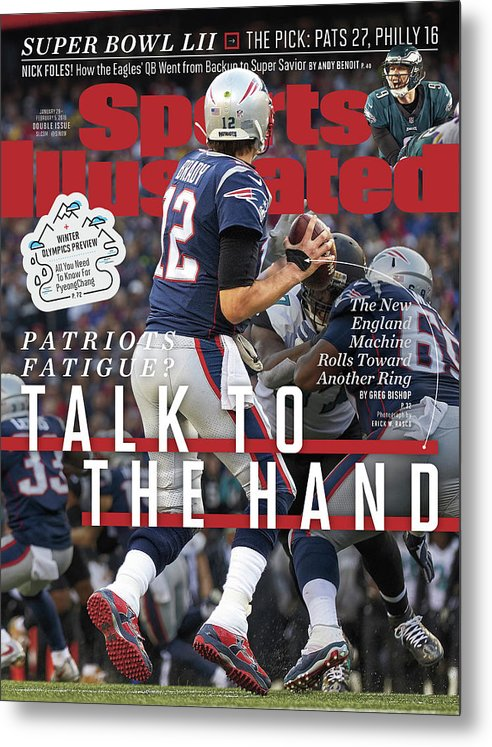 Playoffs Metal Print featuring the photograph Patriots Fatigue Talk To The Hand Sports Illustrated Cover by Sports Illustrated