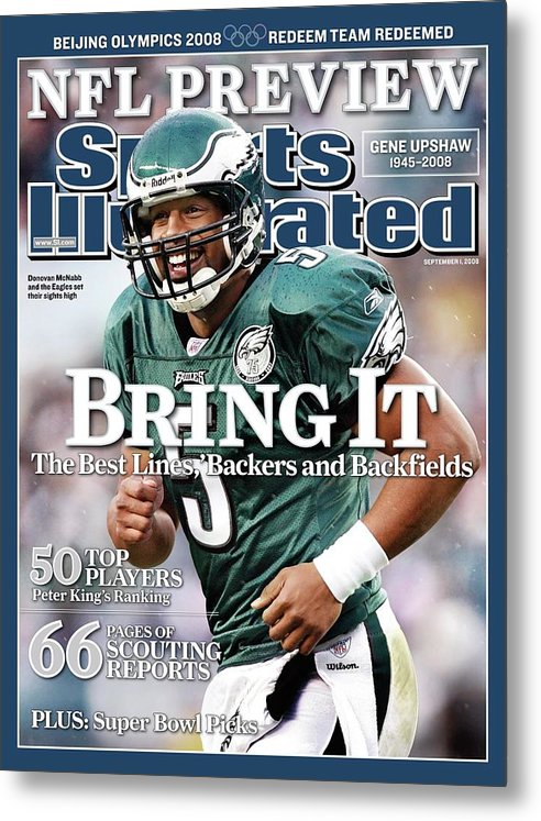 Magazine Cover Metal Print featuring the photograph Philadelphia Eagles Qb Donovan Mcnabb, 2008 Nfl Football Sports Illustrated Cover by Sports Illustrated