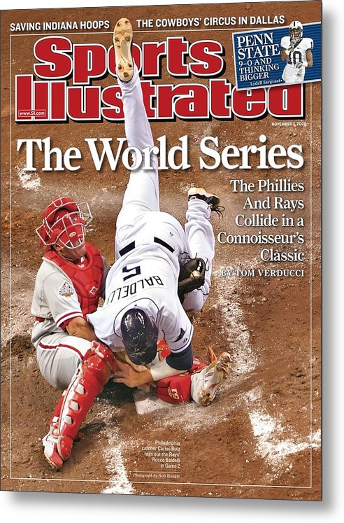 Magazine Cover Metal Print featuring the photograph Philadelphia Phillies Carlos Ruiz, 2008 World Series Sports Illustrated Cover by Sports Illustrated