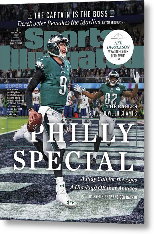 Magazine Cover Metal Print featuring the photograph Philly Special The Eagles, Super Bowl Lii Champs Sports Illustrated Cover by Sports Illustrated