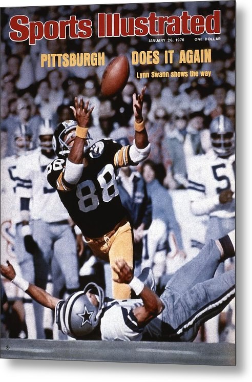 Magazine Cover Metal Print featuring the photograph Pittsburgh Steelers Lynn Swann, Super Bowl X Sports Illustrated Cover by Sports Illustrated