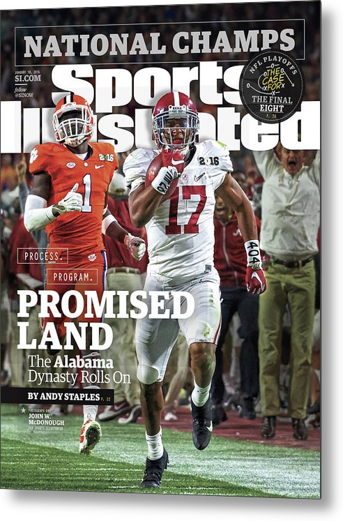 Magazine Cover Metal Print featuring the photograph Process. Program. Promised Land. The Alabama Dynasty Rolls Sports Illustrated Cover by Sports Illustrated
