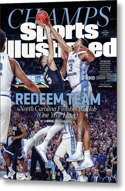 Sports Illustrated Metal Print featuring the photograph Redeem Team North Carolina Finishes The Job one Year Later Sports Illustrated Cover by Sports Illustrated
