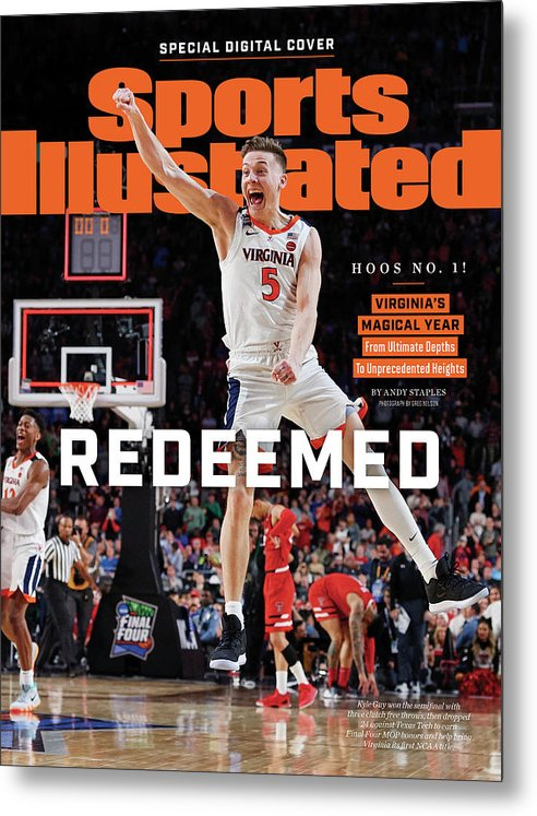 Championship Metal Print featuring the photograph Redeemed University Of Virginia, 2019 Ncaa Champions Sports Illustrated Cover by Sports Illustrated