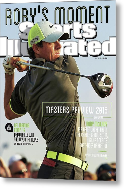 Magazine Cover Metal Print featuring the photograph Rorys Moment 2014 British Open Sports Illustrated Cover by Sports Illustrated