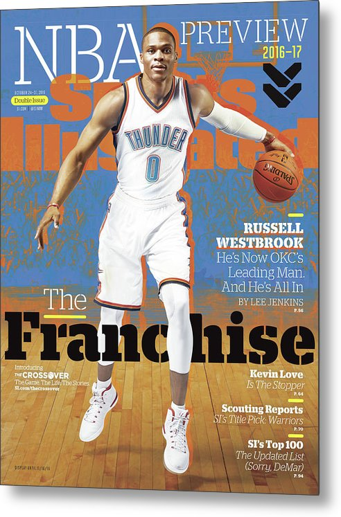 Magazine Cover Metal Print featuring the photograph Russell Westbrook, The Franchise 2016-17 Nba Basketball Sports Illustrated Cover by Sports Illustrated