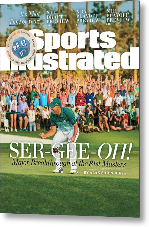 Magazine Cover Metal Print featuring the photograph Ser-gee-oh Major Breakthrough At The 81st Masters Sports Illustrated Cover by Sports Illustrated