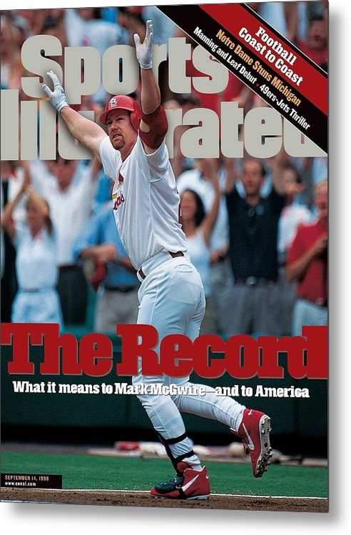 Magazine Cover Metal Print featuring the photograph St. Louis Cardinals Mark Mcgwire... Sports Illustrated Cover by Sports Illustrated