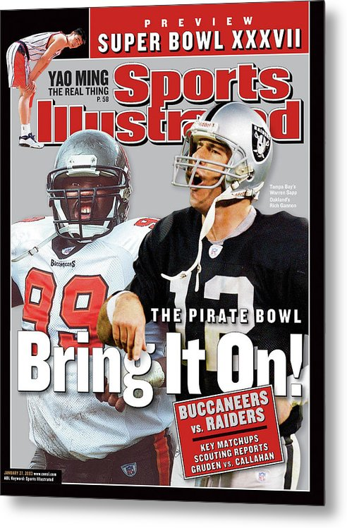 Magazine Cover Metal Print featuring the photograph Tampa Bay Buccaneers Vs Oakland Raiders, Super Bowl Xxxvii Sports Illustrated Cover by Sports Illustrated