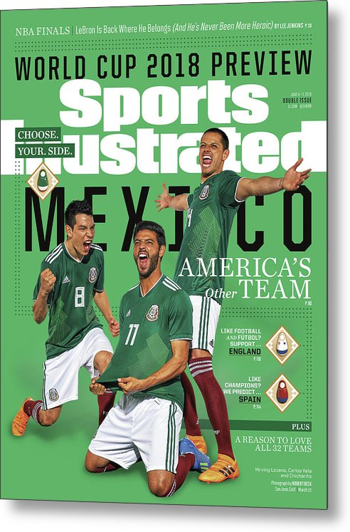 Championship Metal Print featuring the photograph Team Mexico, World Cup 2018 Preview Sports Illustrated Cover by Sports Illustrated