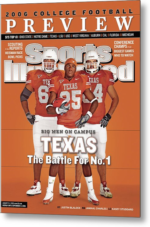 Sports Illustrated Metal Print featuring the photograph Texas Jamaal Charles, Justin Blalock, And Kasey Studdard Sports Illustrated Cover by Sports Illustrated