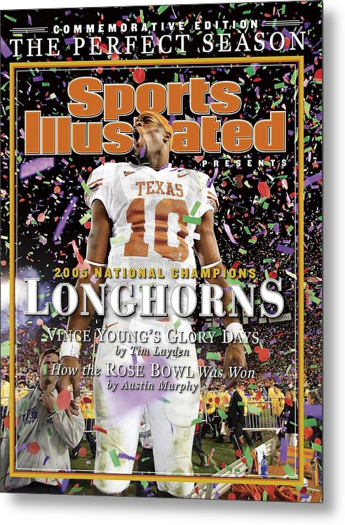 Magazine Cover Metal Print featuring the photograph Texas Qb Vince Young, 2006 Rose Bowl Sports Illustrated Cover by Sports Illustrated