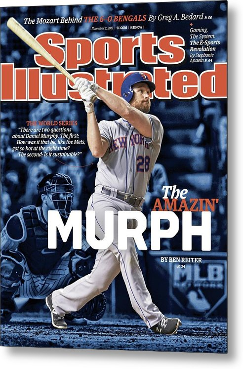Magazine Cover Metal Print featuring the photograph The Amazin Murph 2015 World Series Preview Issue Sports Illustrated Cover by Sports Illustrated