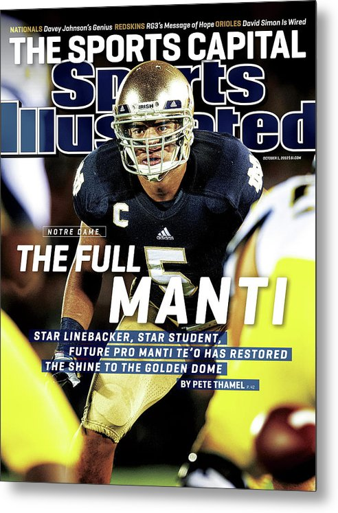 Magazine Cover Metal Print featuring the photograph The Full Manti Notre Dame Sports Illustrated Cover by Sports Illustrated