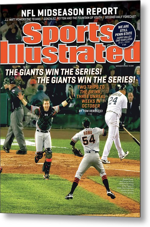 Magazine Cover Metal Print featuring the photograph The Giants Win The Series The Giants Win The Series Sports Illustrated Cover by Sports Illustrated