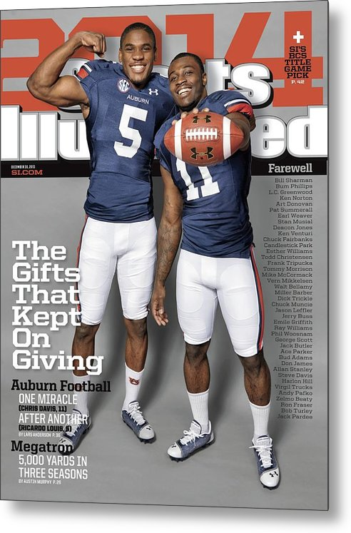 Magazine Cover Metal Print featuring the photograph The Gifts That Kept On Giving Auburn Football Sports Illustrated Cover by Sports Illustrated