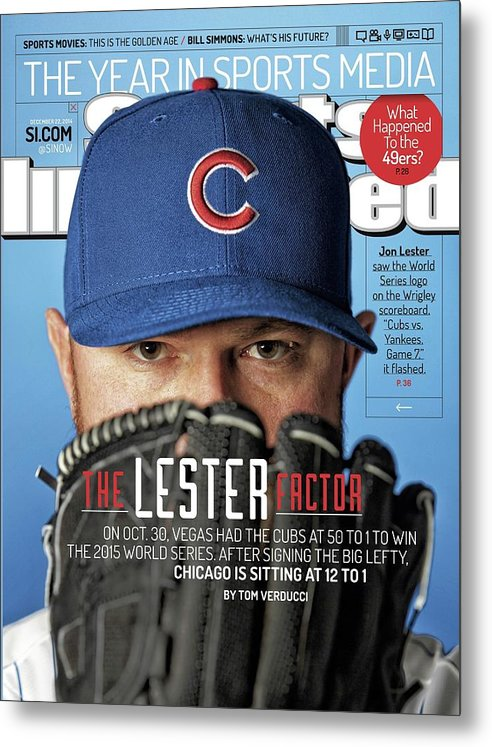 Magazine Cover Metal Print featuring the photograph The Lester Factor Sports Illustrated Cover by Sports Illustrated