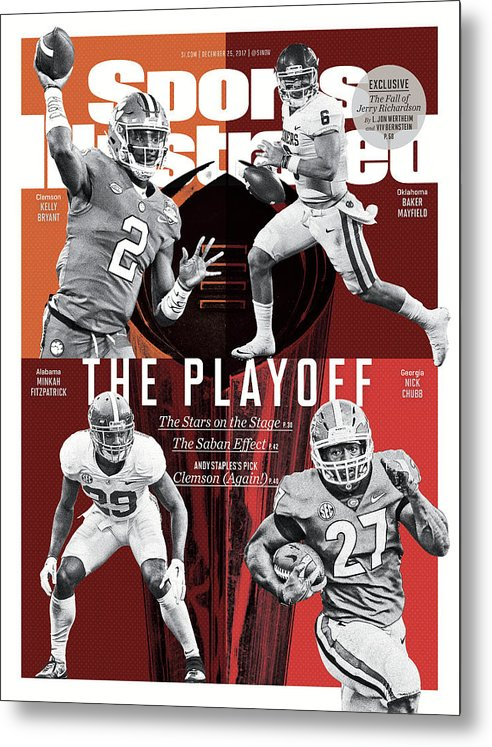 Magazine Cover Metal Print featuring the photograph The Playoff 2017-18 College Football Playoff Preview Issue Sports Illustrated Cover by Sports Illustrated