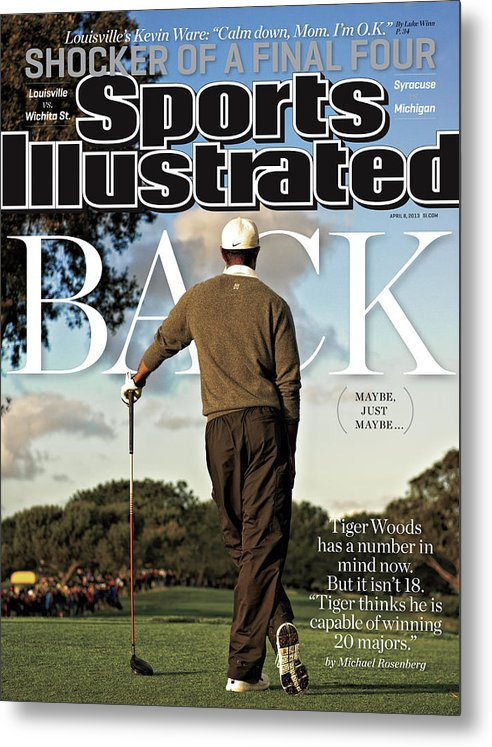 Magazine Cover Metal Print featuring the photograph Tiger Is Back Maybe, Just Maybe Sports Illustrated Cover by Sports Illustrated