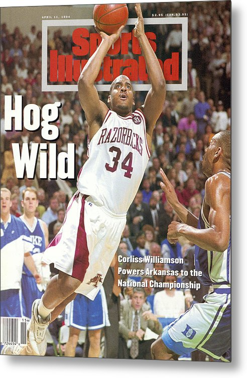 Magazine Cover Metal Print featuring the photograph University Of Arkansas Corliss Williamson, 1994 Ncaa Sports Illustrated Cover by Sports Illustrated