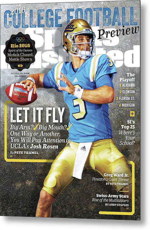 Josh Rosen Metal Print featuring the photograph University Of California Los Angeles Josh Rosen, 2016 Sports Illustrated Cover by Sports Illustrated