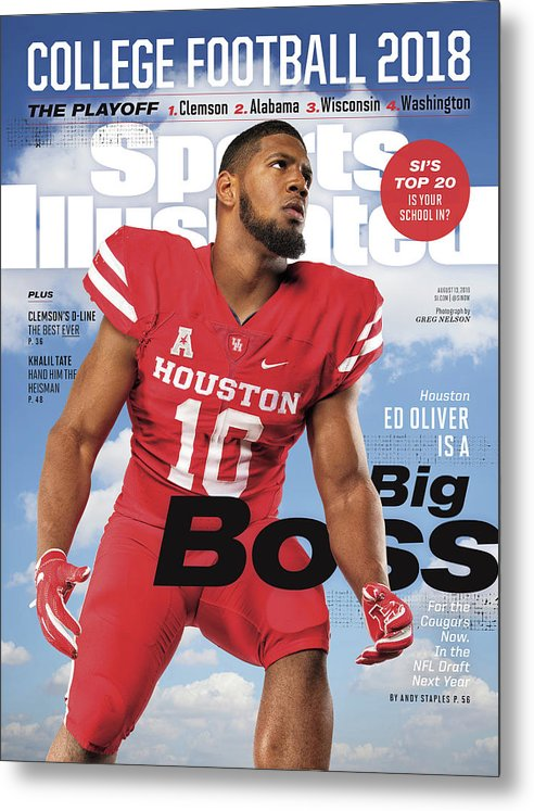 Magazine Cover Metal Print featuring the photograph University Of Houston Ed Oliver, 2018 College Football Sports Illustrated Cover by Sports Illustrated