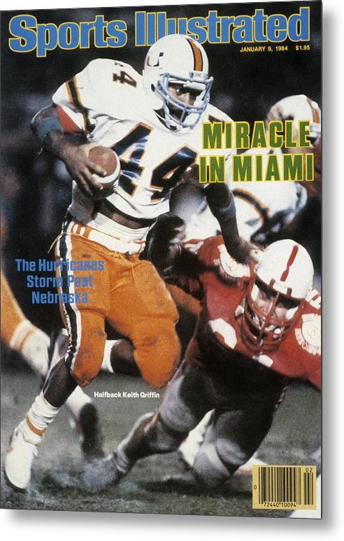 1980-1989 Metal Print featuring the photograph University Of Miami Keith Griffin, 1984 Orange Bowl Sports Illustrated Cover by Sports Illustrated