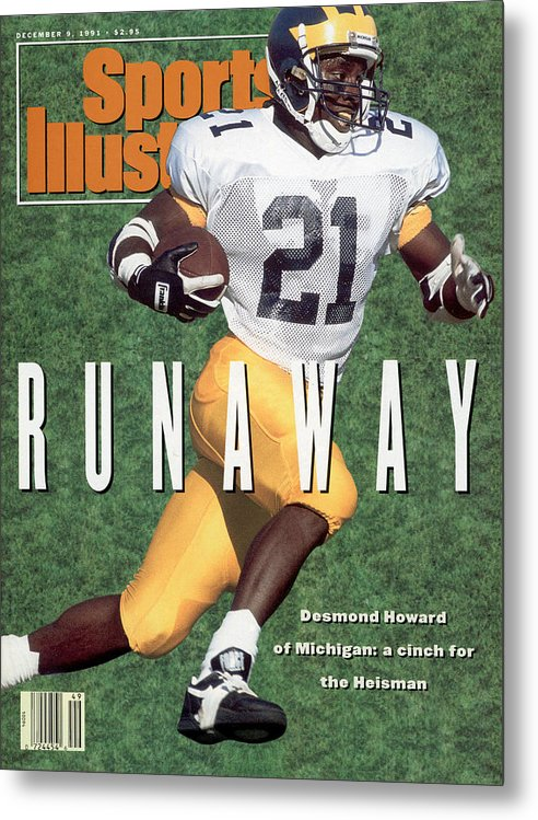 Magazine Cover Metal Print featuring the photograph University Of Michigan Desmond Howard Sports Illustrated Cover by Sports Illustrated