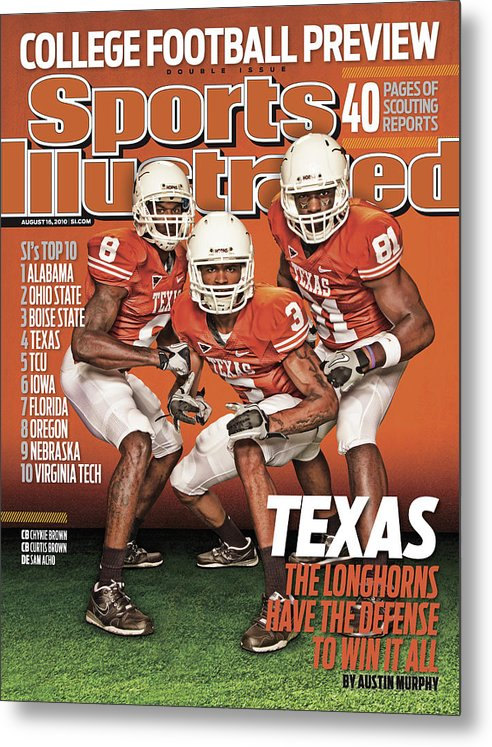 Season Metal Print featuring the photograph University Of Texas, 2010 College Football Preview Issue Sports Illustrated Cover by Sports Illustrated