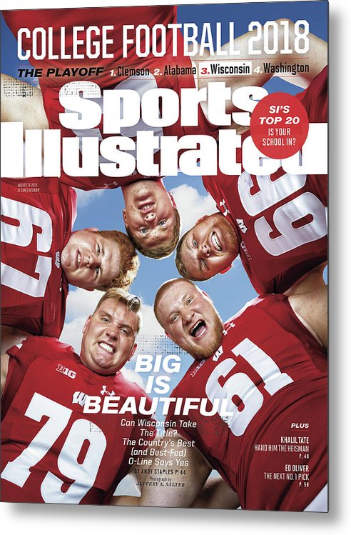 Season Metal Print featuring the photograph University Of Wisconsin Offensive Line, 2018 College Sports Illustrated Cover by Sports Illustrated