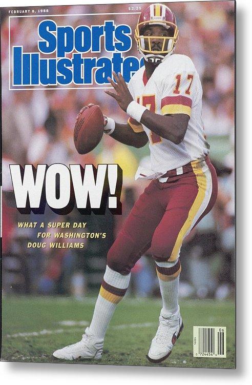 1980-1989 Metal Print featuring the photograph Washington Redskins Doug Williams, Super Bowl Xxii Sports Illustrated Cover by Sports Illustrated