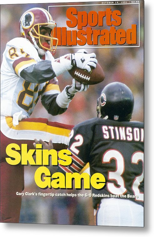 Magazine Cover Metal Print featuring the photograph Washington Redskins Gary Clark... Sports Illustrated Cover by Sports Illustrated