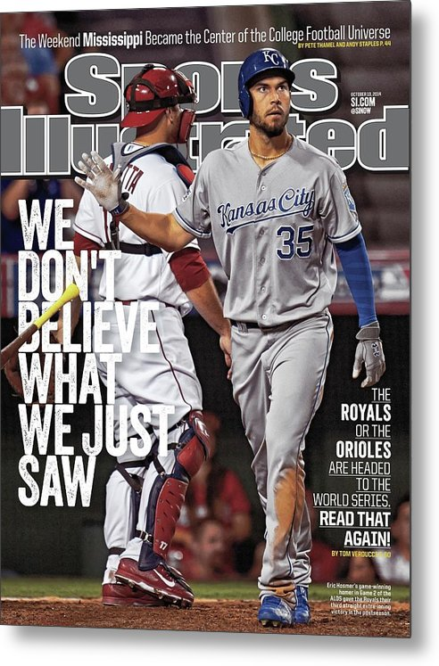 Magazine Cover Metal Print featuring the photograph We Dont Believe What We Just Saw The Royals Or The Orioles Sports Illustrated Cover by Sports Illustrated