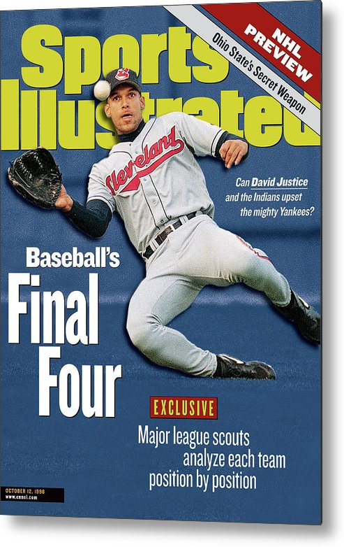 Playoffs Metal Print featuring the photograph Baseballs Final Four Can David Justice And The Indians Sports Illustrated Cover by Sports Illustrated