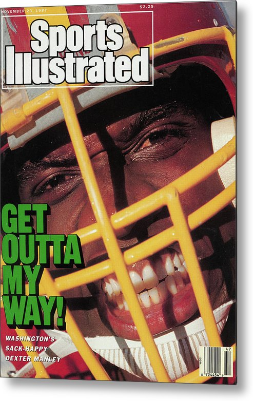 Magazine Cover Metal Print featuring the photograph Get Outta My Way Washingtons Sack-happy Dexter Manley Sports Illustrated Cover by Sports Illustrated