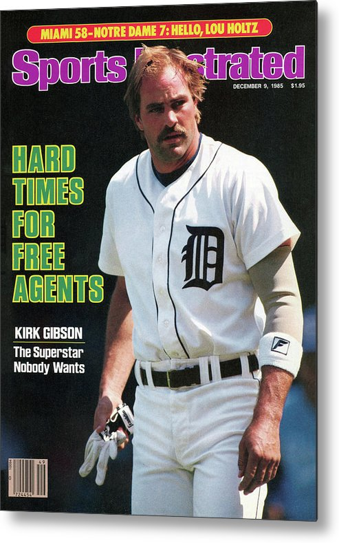 Magazine Cover Metal Print featuring the photograph Hard Times For Free Agents Kirk Gibson, The Superstar Sports Illustrated Cover by Sports Illustrated