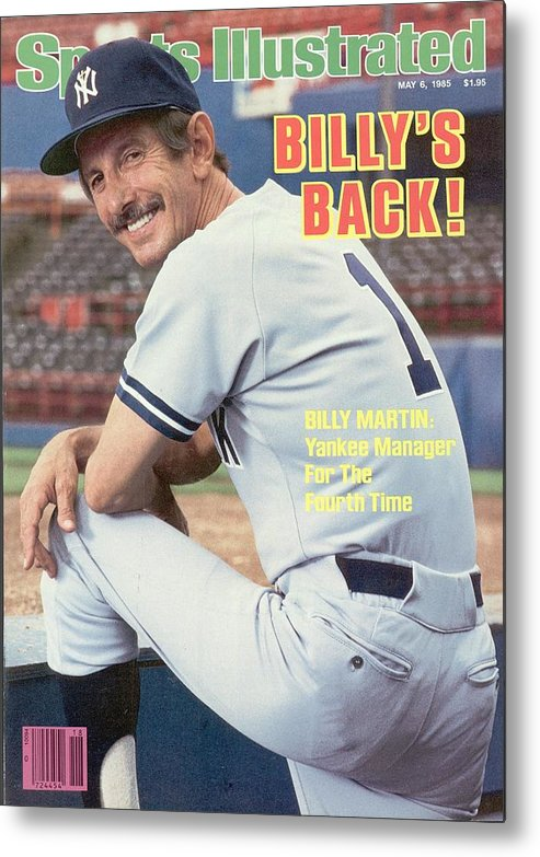 Magazine Cover Metal Print featuring the photograph New York Yankees Manager Billy Martin Sports Illustrated Cover by Sports Illustrated