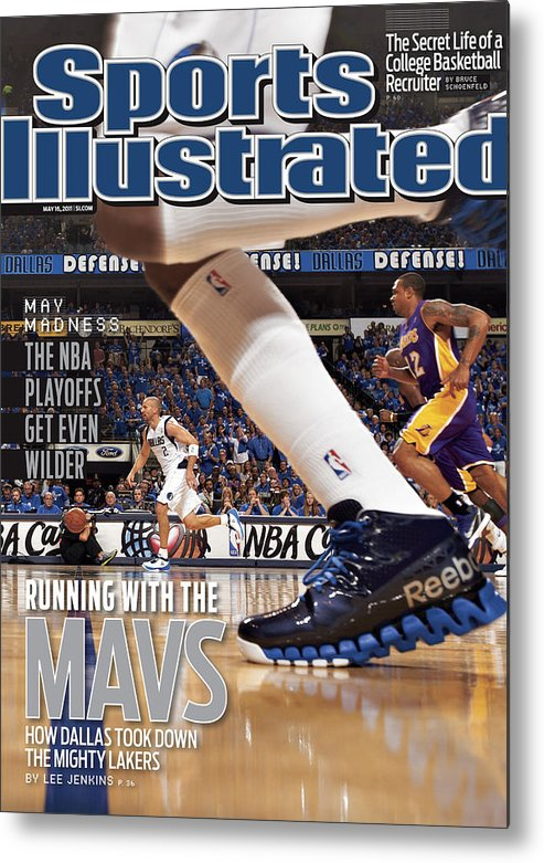 Magazine Cover Metal Print featuring the photograph Running With The Mavs How Dallas Took Down The Mighty Lakers Sports Illustrated Cover by Sports Illustrated