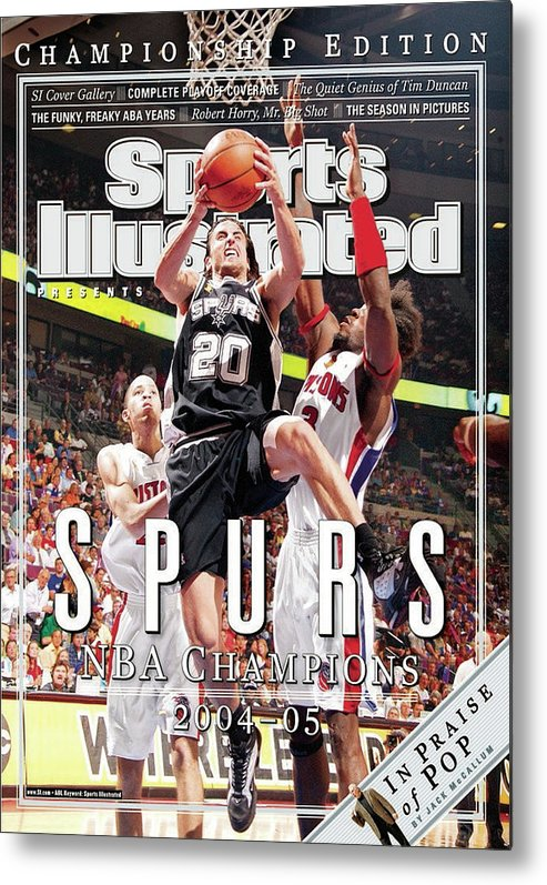 Playoffs Metal Print featuring the photograph San Antonio Spurs Manu Ginobili, 2005 Nba Finals Sports Illustrated Cover by Sports Illustrated
