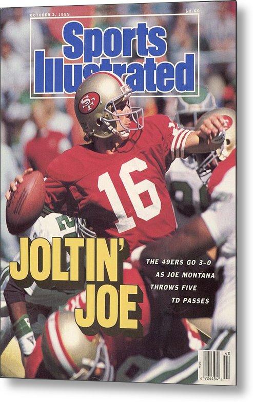 Magazine Cover Metal Print featuring the photograph San Francisco 49ers Qb Joe Montana... Sports Illustrated Cover by Sports Illustrated