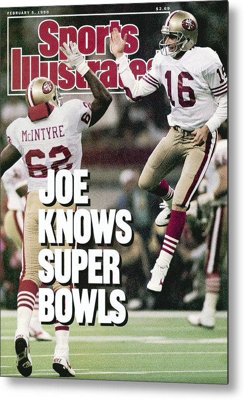 Magazine Cover Metal Print featuring the photograph San Francisco 49ers Qb Joe Montana, Super Bowl Xxiv Sports Illustrated Cover by Sports Illustrated