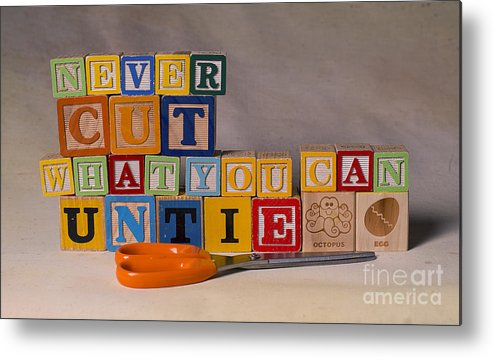 Never Cut What You Can Untie Metal Print featuring the photograph Never Cut What You Can Untie by Art Whitton