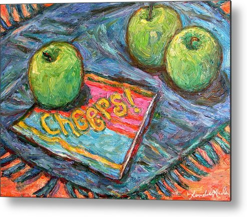 Still Life Metal Print featuring the painting Cheers by Kendall Kessler