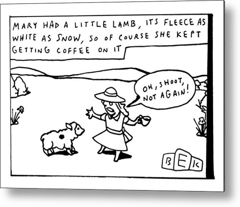 Mary Had A Little Lamb by Bruce Eric Kaplan