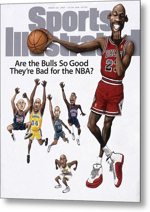 Chicago Bulls Metal Print featuring the photograph Are The Bulls So Good Theyre Bad For The Nba Sports Illustrated Cover by Sports Illustrated