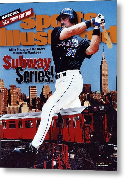 Magazine Cover Metal Print featuring the photograph New York Mets Mike Piazza, 2000 Subway Series Sports Illustrated Cover by Sports Illustrated