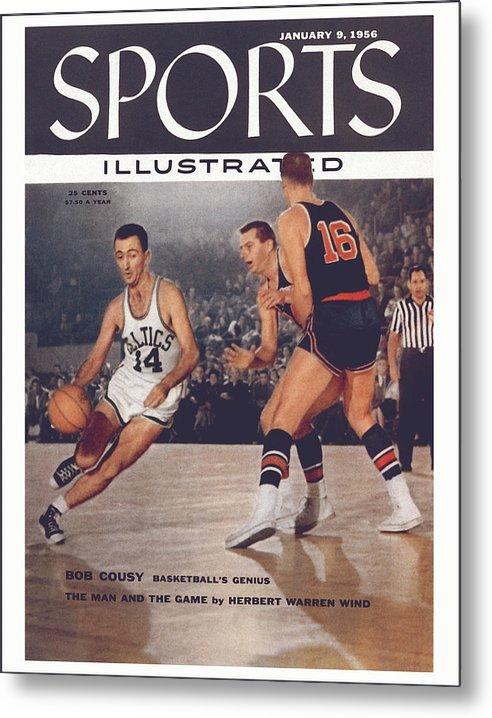 Magazine Cover Metal Print featuring the photograph Boston Celtics Bob Cousy... Sports Illustrated Cover by Sports Illustrated